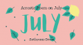 Acrostic Poem on July