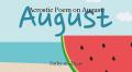 Acrostic Poem on August