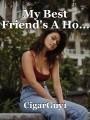 My Best Friend's A Ho...
