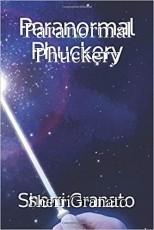 Paranormal Phuckery
