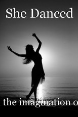 She Danced
