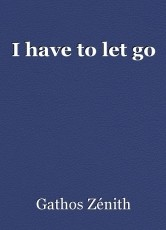 I have to let go
