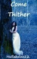 Come Thither