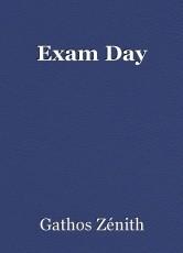 Exam Day