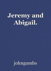 Jeremy and Abigail.