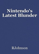 Nintendo's Latest Blunder