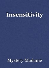 Insensitivity
