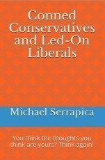 Conned Conservatives and Led-On Liberals