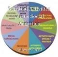 Spiritual Activities versus Social Activities