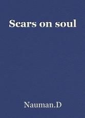 Scars on soul
