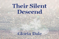 Their Silent Descend