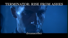 TERMINATOR: RISE FROM ASHES