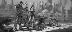 The Steam Machines A novel