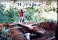 The Pit-saw