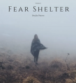 fear shelter