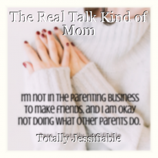The Real Talk Kind of Mom