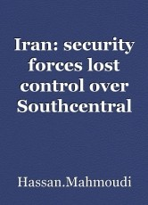 Iran: security forces lost control over Southcentral city of Shiraz