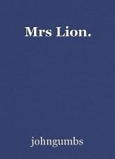 Mrs Lion.