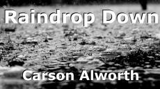 Raindrop Down