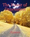 The Power of Depression