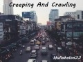 Creeping And Crawling