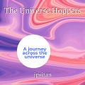 The Universe Hoppers