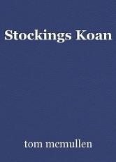 Stockings Koan