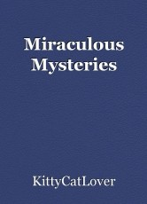 Miraculous Mysteries