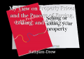 My View on Property Prices and the Process of Buying, Letting, and Selling on