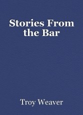 Stories From the Bar