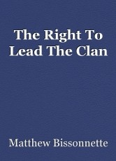 The Right To Lead The Clan