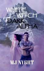 White Witch, Dark Alpha