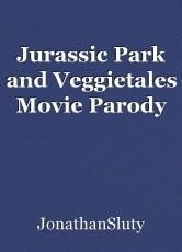 Jurassic Park and Veggietales Movie Parody