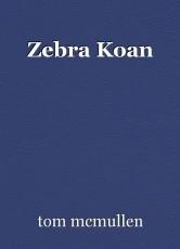 Zebra Koan