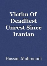 Victim Of Deadliest Unrest Since Iranian Revolution 40 Years Ago