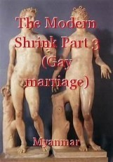 The Modern Shrink Part 3 (Gay marriage)