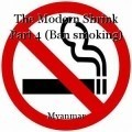 The Modern Shrink Part 4 (Ban smoking)