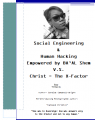 Social Engineering  &  Human Hacking  Empowered by BA'AL Shem V.S. Christ = The X-Factor Equation Explained