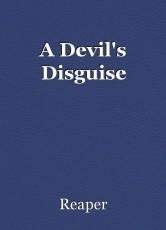 A Devil's Disguise