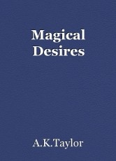 Magical Desires