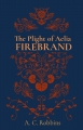 The Plight of Aelia: Firebrand