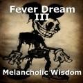 Fever Dream III