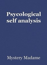 Psycological self analysis