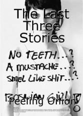 The Last Three Stories
