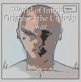 World of Infinity, Origins 2 the Un-holy war