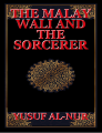 THE MALAY WALI AND THE SORCERER