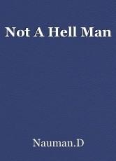 Not A Hell Man