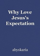 Why Love Jesus's Expectation