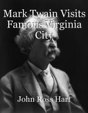 Mark Twain Visits Famous Virginia City