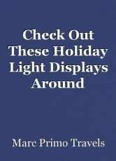 Check Out These Holiday Light Displays Around theWorld